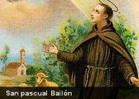 San Pascual Bailón: El santo de los cocineros