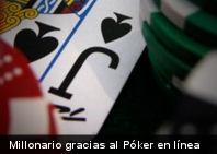 Millonario gracias al Póker en línea