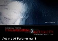 Este es el trailer de Actividad Paranormal 3