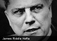 Misteriosas desapariciones: James Riddle Hoffa
