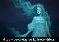 Escalofriantes Mitos y Leyendas de Latinoamérica (Parte I)