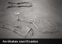 Espeluznantes descubrimientos: El sacrificio de los acróbatas