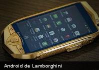 Te gustará este smartphone y tablet Android de Lamborghini