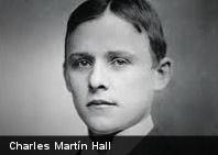 Grandes Científicos: ¿Quién fue Charles Martin Hall?