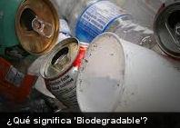 ¿Qué significa 'Biodegradable'?