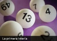 ¿Sabes cuál fue la primera lotería de la historia?