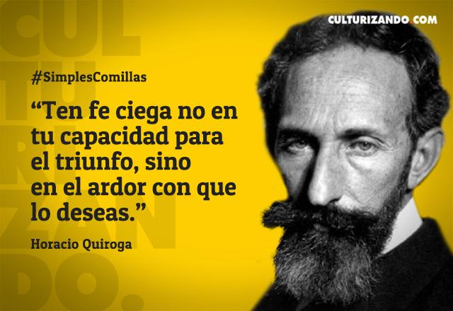 02.19-11-FRASES LIBRES-Horacio Quiroga
