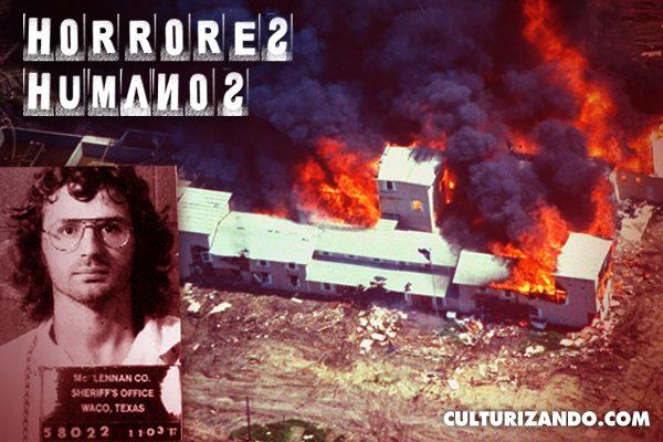 Horrores Humanos: La Masacre de Waco