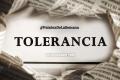 Palabra de la semana: «Tolerancia» (+Frases)