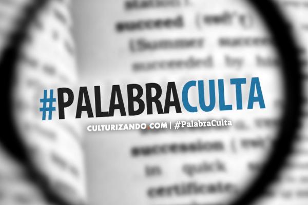 #PalabraCulta: «Resistencia»