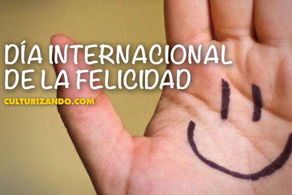 Día Internacional de la Felicidad!