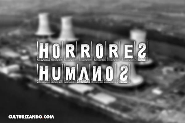 Horrores Humanos: El accidente nuclear de Harrisburg