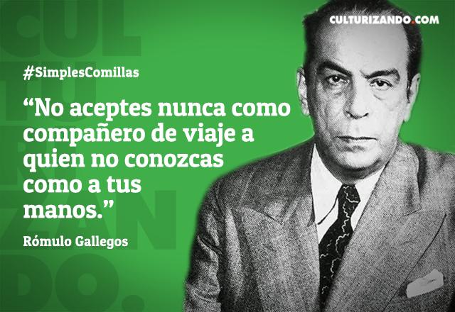 Frases de Romulo Gallegos