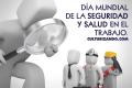 Hoy es el Día Mundial de la Seguridad y la Salud en el Trabajo