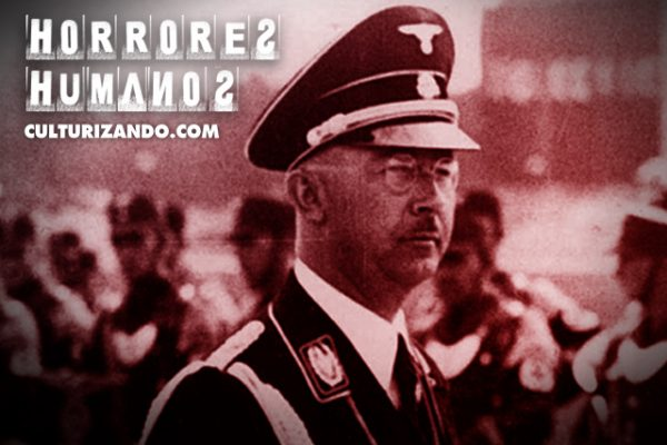 Horrores Humanos: Heinrich Himmler, nazi sumiso y traidor