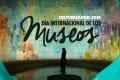 ¿Por qué se celebra el Día Internacional de los Museos?