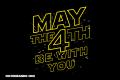 "El origen del ""May the 4th Be With You"""