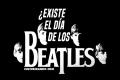 ¿Por qué se celebra el Día de los Beatles? (+Imágenes)