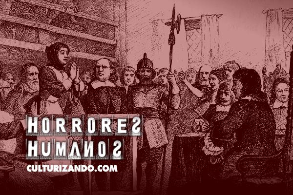 Horrores Humanos: Los juicios de Salem