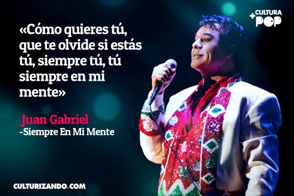 21 frases de Juan Gabriel, El divo de Juárez