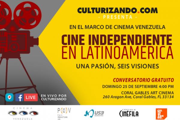 Culturizando.com te invita al conversatorio Cine independiente en Latinoamérica