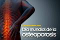 A propósito del Día Mundial de la osteoporosis