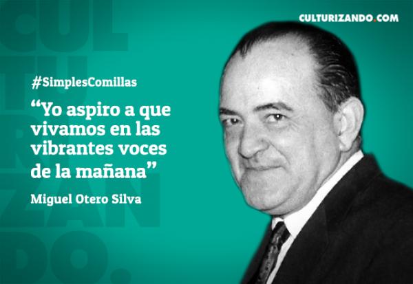 Ilustres Personajes: ¿Quién fue Miguel Otero Silva? (+Poema)