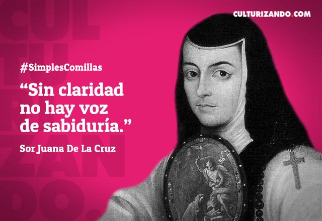 Frases de Sor Juana Inés de la Cruz
