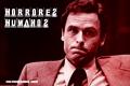 Horrores Humanos: Ted Bundy, un Psicópata Americano (Parte I)