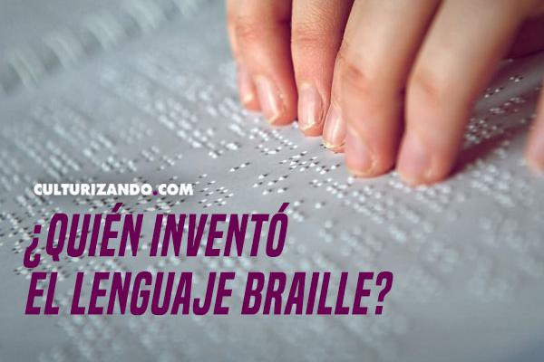 La Nota Curiosa: ¿Quién inventó el lenguaje Braille?