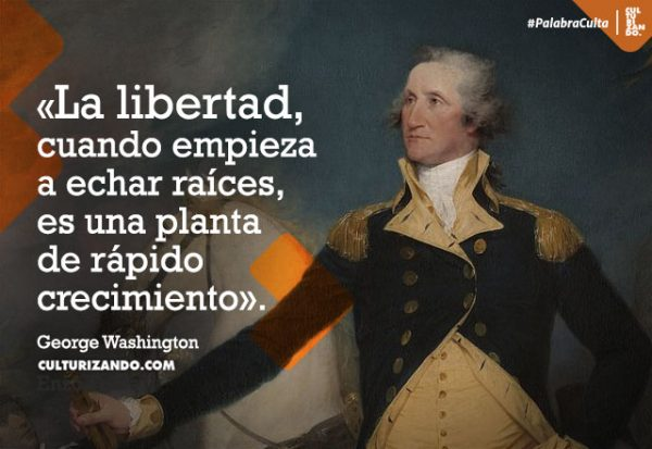 George Washington en 10 curiosos datos (+Frases)