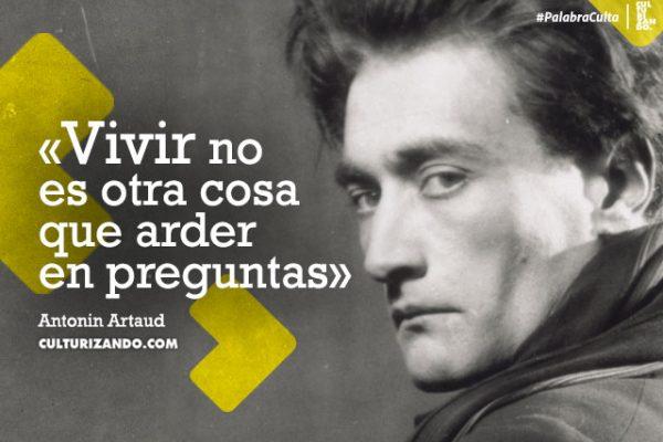 ¿Quién fue Antonin Artaud? (+Frases)