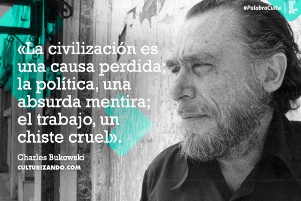 ¿Quién fue Charles Bukowski? (+Frases)