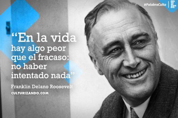Grandes frases de Franklin Delano Roosevelt