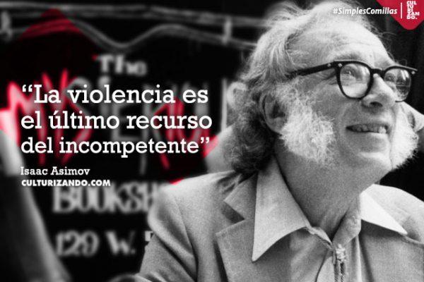 Lo Mejor De Isaac Asimov Frases Culturizando