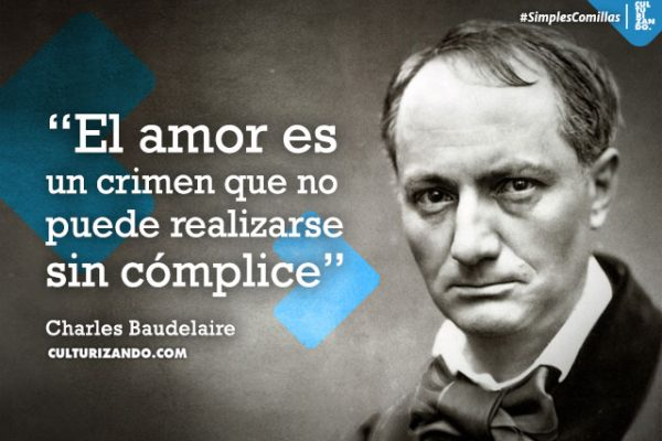 10 Grandes Frases Del Poeta Maldito Charles Baudelaire
