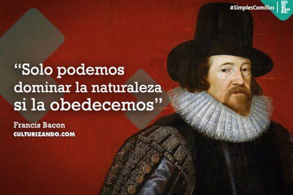 ¿Quien fue Francis Bacon? (+Frases)