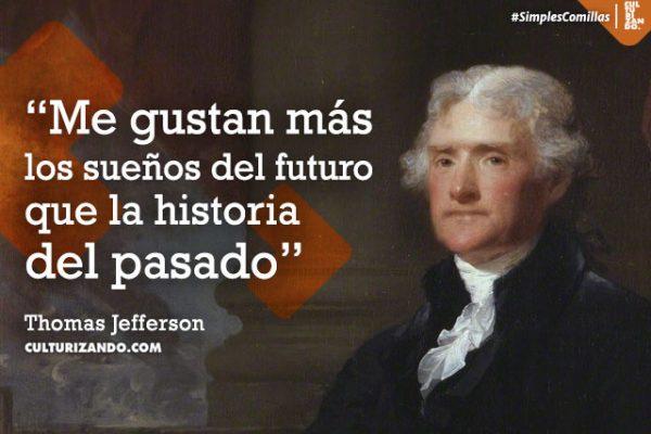 Thomas Jefferson: político, filosofo y padre soltero (+Frases)