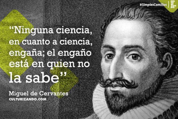 De la pluma y el ingenio del maestro Cervantes (+Frases)