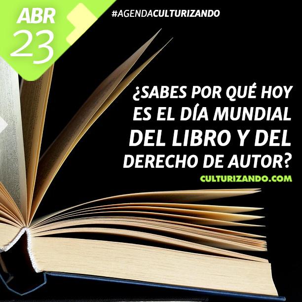 Día Mundial del Libro y del Derecho de Autor.