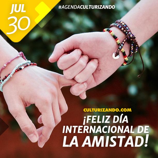 Día internacional de la amistad.