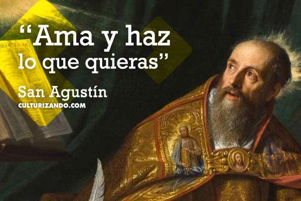 Quién Fue San Agustín Frases