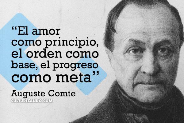 Grandes frases de Auguste Comte