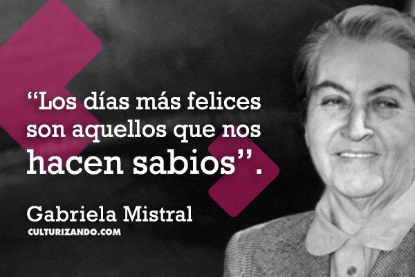 Recordando a Gabriela Mistral (+Frases)