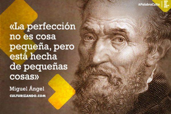 Lo mejor de Miguel Ángel (+Frases)