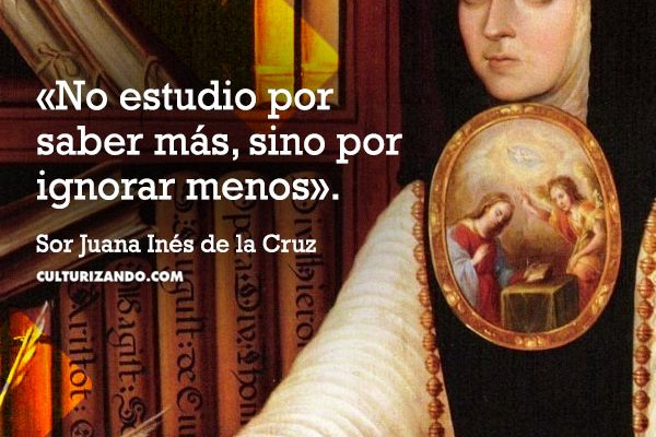 Lo mejor de Sor Juana Inés de la Cruz (+Frases)