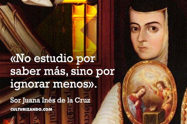 frases Sor Juana Inés de la Cruz