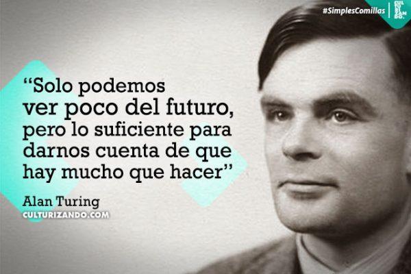 ¿Quién fue Alan Turing? (+Frases)