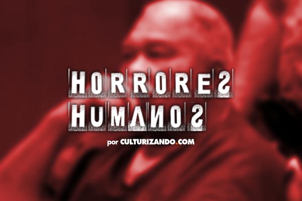 Horrores Humanos: Samuel Little, el mayor asesino en serie en la historia estadounidense