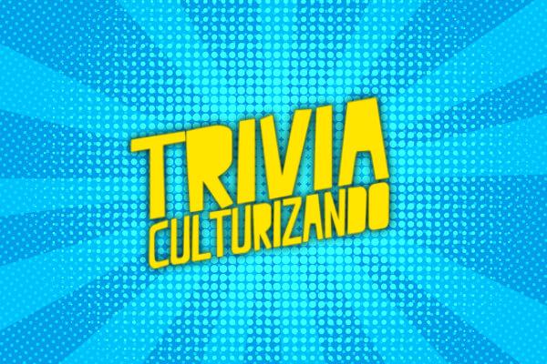 Trivia ¿Eres conocedor de cultura pop?